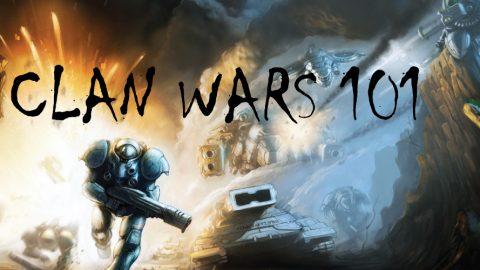 Clan Wars 101