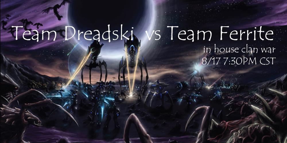 In House Clan War Team Dreadski Vs Ferrite Enroll Now Psionic Aftermath